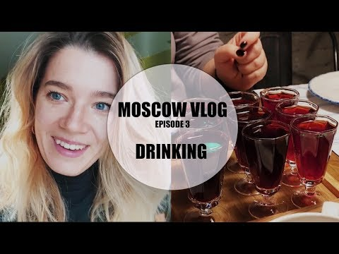 MOSCOW VLOG | HOW TO DRINK LIKE A RUSSIAN