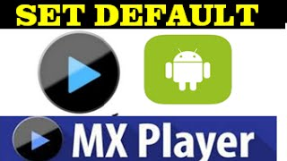 how to set MX player as your default video player in mobile phone(process of how to set mx player as your default media video player , so that it could automatically open by default while clicking on a video., 2016-02-20T18:13:43.000Z)