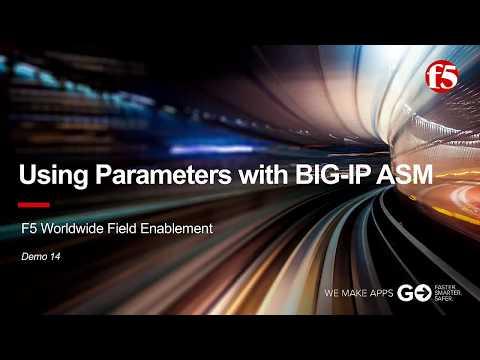 ASM Demo 14: Working with Parameters in F5 BIG-IP ASM