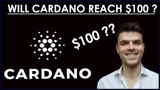 Will Cardano Hit $100 In 2018? Lets Do The Math ! Cardano  Price Prediction 2018