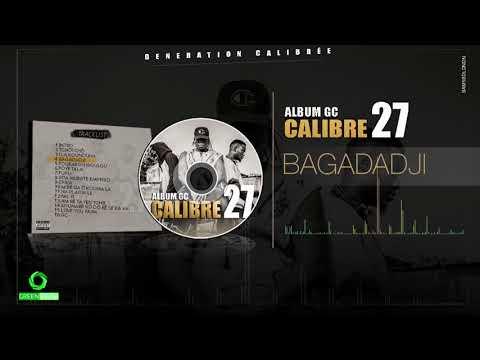 CALIBRE 27 - BAGADADJI (Son Officiel)