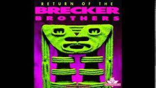 The Brecker Brothers - On The Backside
