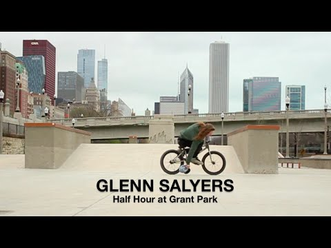BMX - Glenn Salyers - Half Hour at Grant Park Chicago 🎥