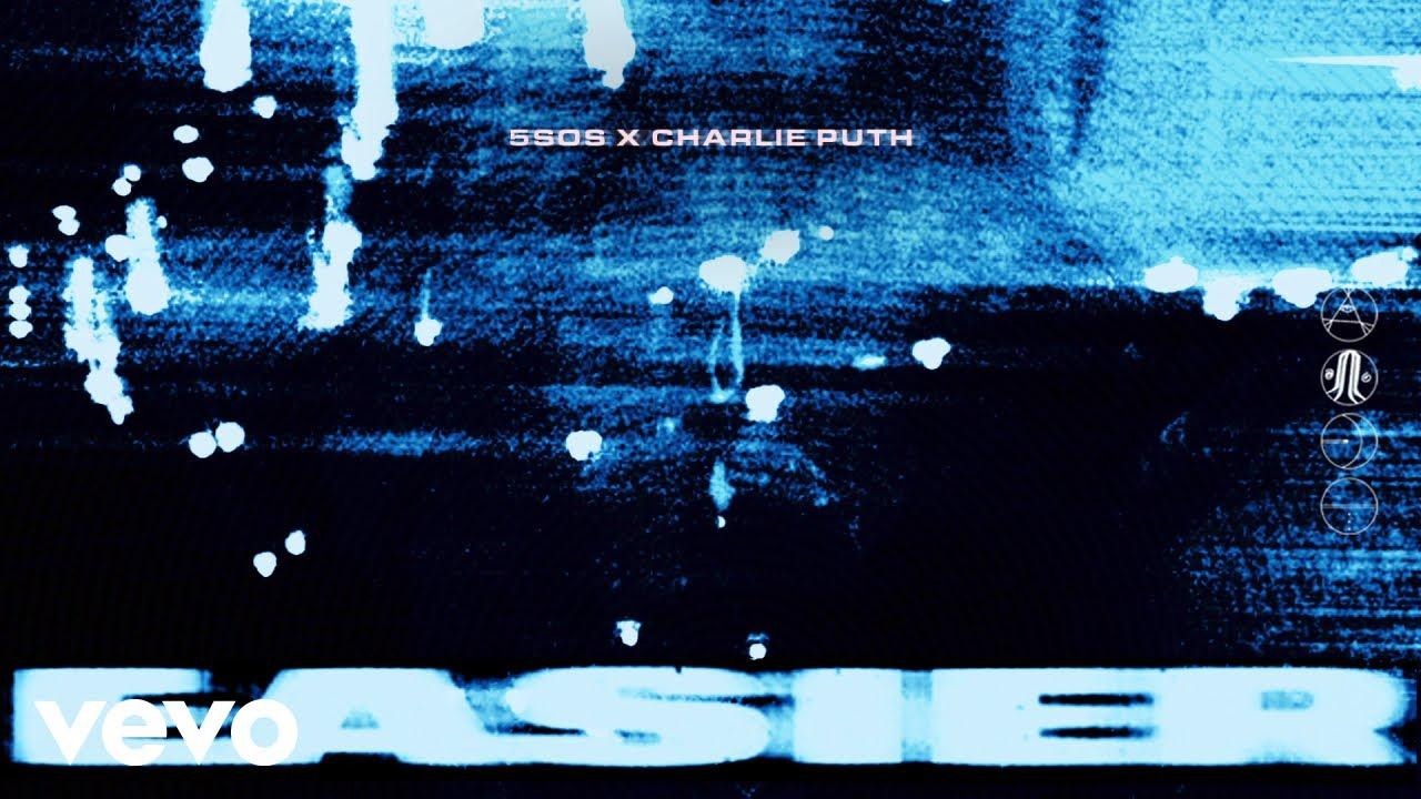 easier remix lyrics 5 seconds of summer charlie puth. Black Bedroom Furniture Sets. Home Design Ideas