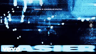 Cover images 5 Seconds of Summer, Charlie Puth - Easier – Remix (Audio)