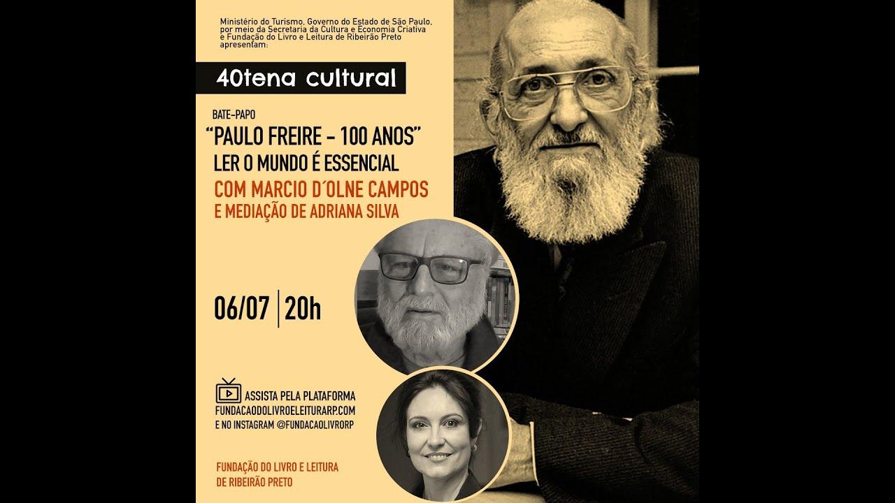 40tena Cultural leva Paulo Freire para o centro da roda de debates