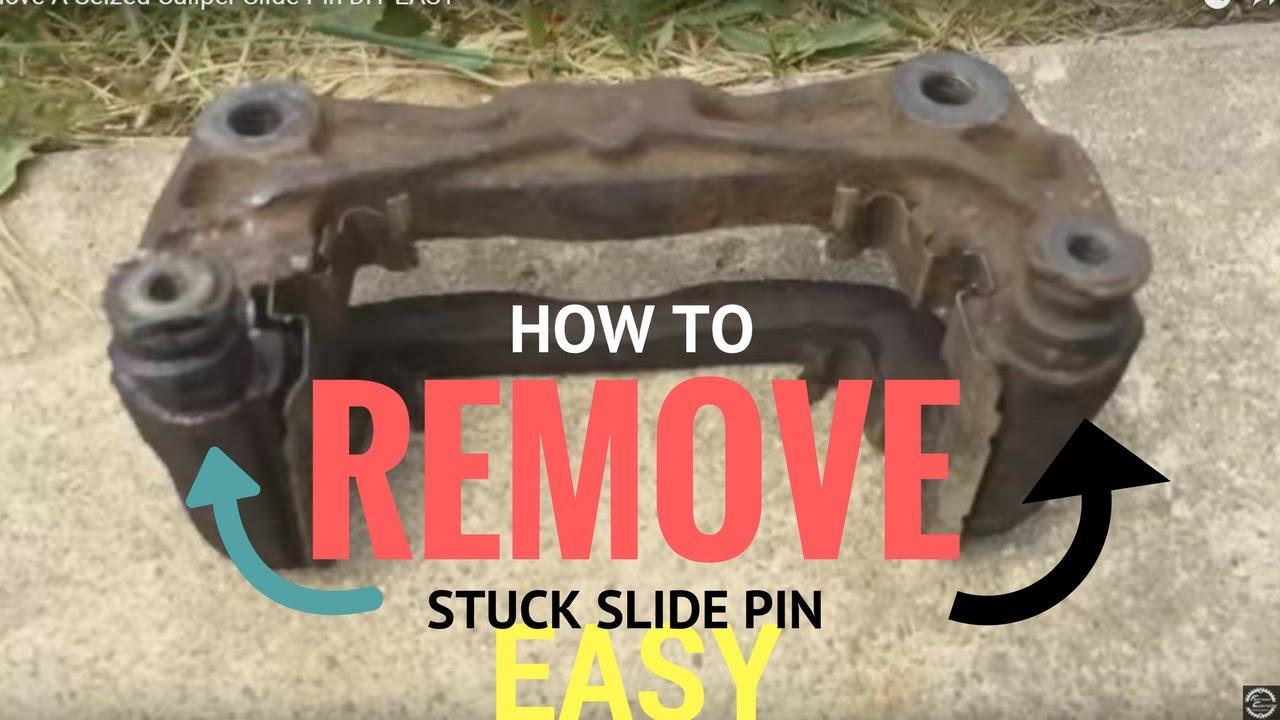 How To Remove A Seized Caliper Slide Pin Diy Easy