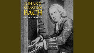 Toccata and Fugue in D Minor, BWV 565 (Remastered)