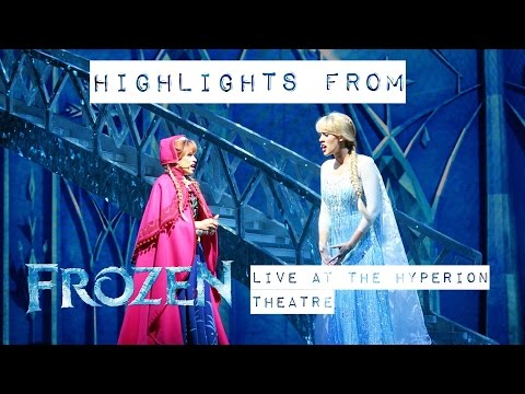 Highlights from Frozen: Live at the Hyperion Theatre