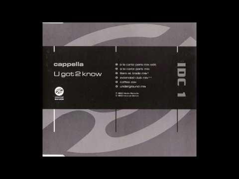 Cappella - U Got 2 Know (Remixes)