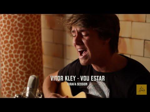 Vitor Kley - Vou Estar - Girafa Session