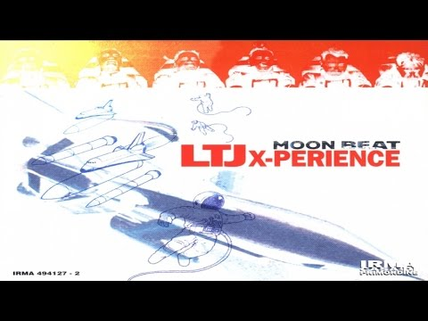 LTJ Xperience - Moon Beat (Full Album) breakbeat chillout jazz house nu jazz