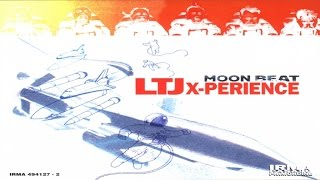 LTJ Xperience - Moon Beat (Full Album)