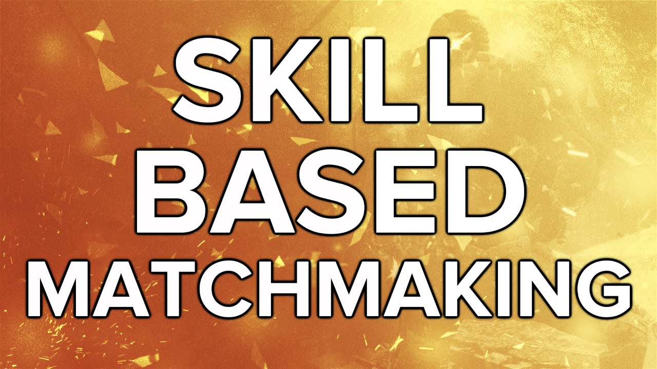 will skill based matchmaking be removed Advanced warfare skill based matchmaking removed casual dating with sweet persons.