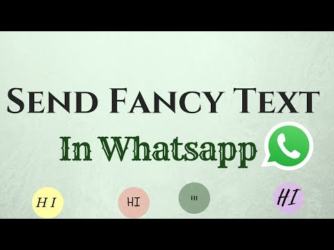 How To Send Fancy Text In Whatsapp