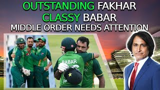 Outstanding Fakhar, Classy Babar | Middle order needs attention