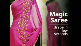 MAGIC SAREE- Drape in few seconds