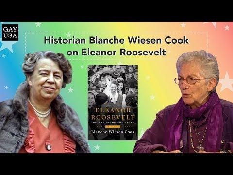 Gay USA: Historian Blanche Wiesen Cook on Eleanor Roosevelt