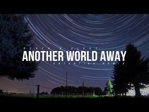 Dexfa & Clevt - Around The World (Antartika Remix)