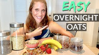 Healthiest & Easiest Breakfast - Quick OVERNIGHT OATS Recipe