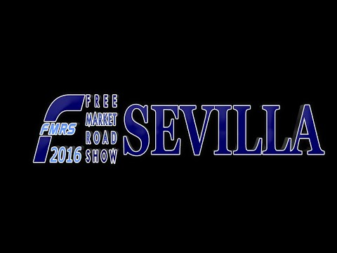 Free Market Road Show Sevilla 2016 Panel 3