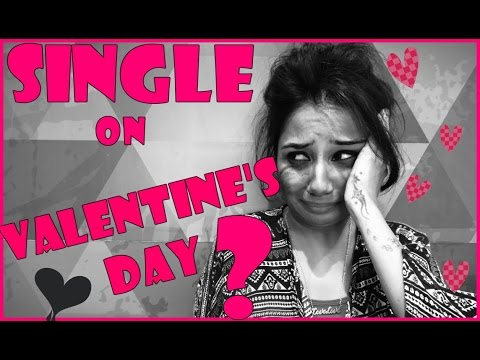 Things To Do on Valentine's Day If You're Single | MostlySane | Funny Videos 2016
