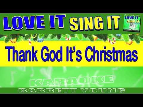 """Thank God It's Christmas """"Karaoke Version"""" LOVE IT SING IT ™ - Barrett Young"""