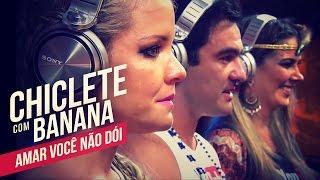 Chiclete com Banana   Amar você não dói   YouTube Carnaval 2014