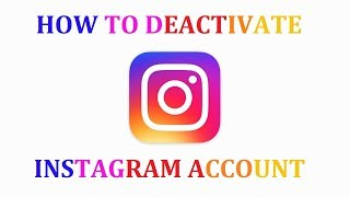 How To Deactivate Instagram Account. [Android]