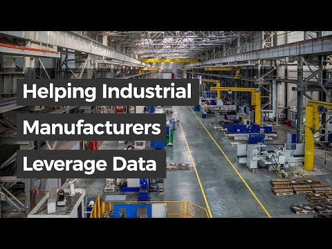 Helping Industrial Manufacturers Leverage Data | Forbes