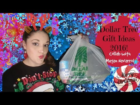 Dollar Tree Christmas Gift Ideas 2016 ~ Collab With Megan Navarro!