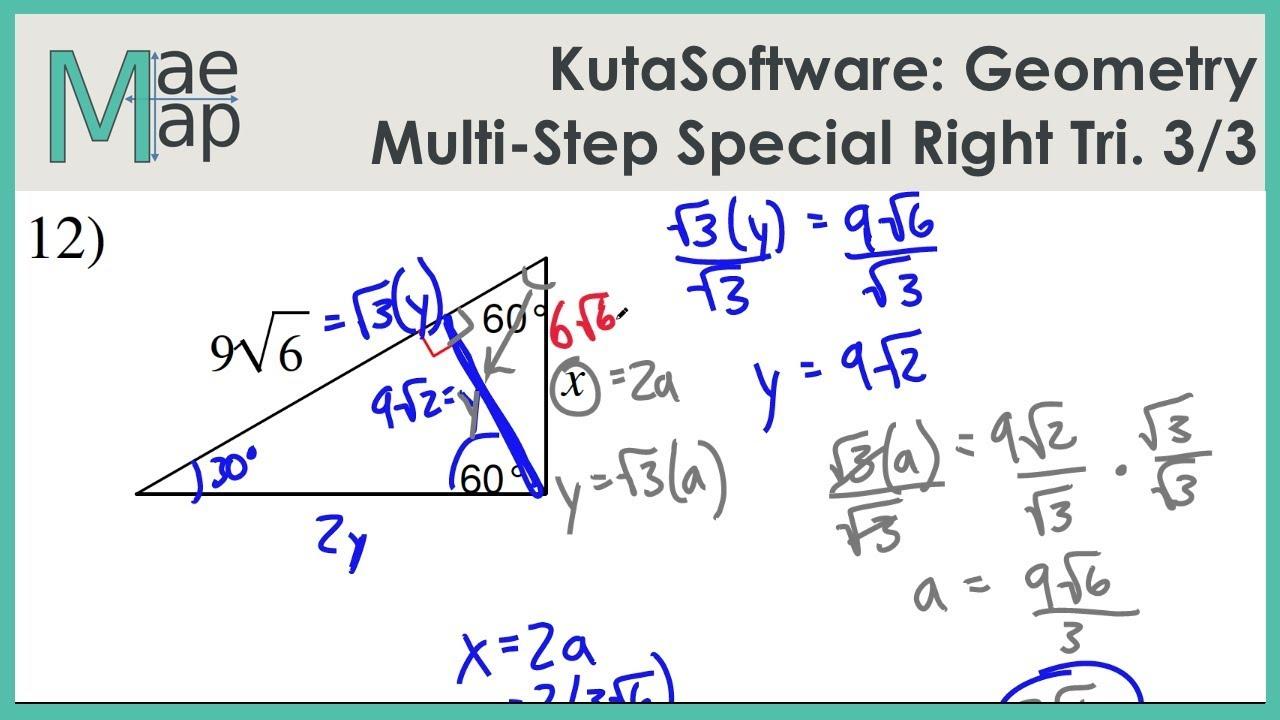 Kutasoftware Geometry Multi Step Special Right Triangles Part 3