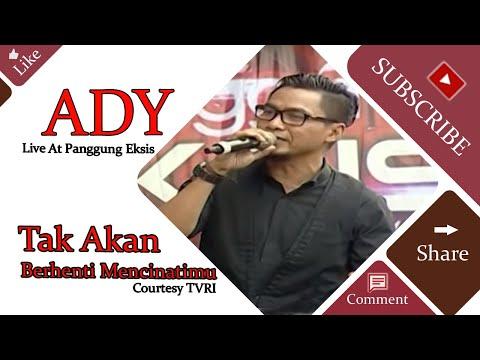 ADY [Tak Akan Berhenti Mencinatimu] Live At Panggung Eksis (08-05-2015) Courtesy TVRI