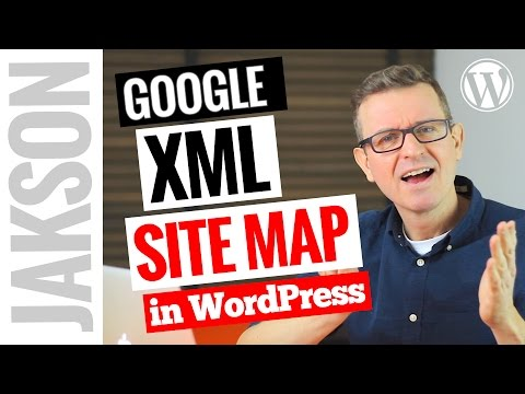 How to add an XML Site Map to WordPress - Tutorial 2017
