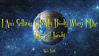 Duplicity - I Am Selling Off My Body When I Die written by Joel Landy #mysongisyoursong
