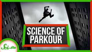 The Science of Parkour