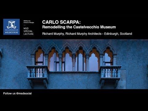 Carlo Scarpa: Remodelling the Castelvecchio Museum