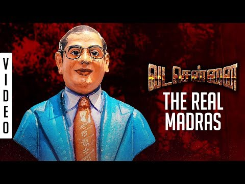 VADACHENNAI - The Real Madras!