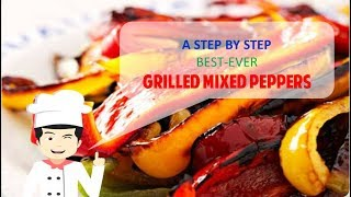 Best Ever GRILLED MIXED PEPPERS