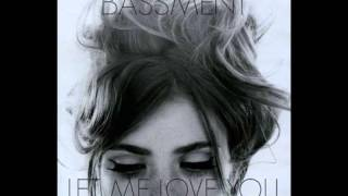 BASSMENT - Let Me Love You ( Original Mix )