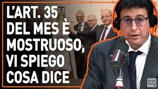 TUTTI I CITTADINI SONO UGUALI TRANNE IL PERSONALE DEL MES, LO DICE L'ARTICOLO 35  - Valerio Malvezzi