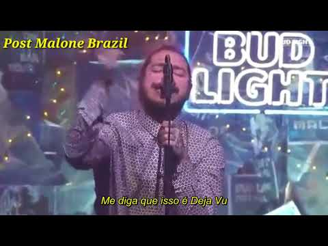 Post Malone - Deja Vu (Legendado)