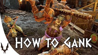 For Honor - How to Gank