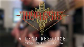 Watch Thyresis A Dead Resource video