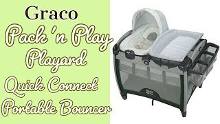 Graco pack n play playard | Quick Connect Portable Bouncer | Setup