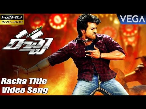 Ram Charan's Racha Movie Songs || Racha Title Full HD Video Song