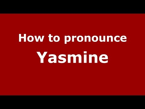 How to pronounce Yasmine (Colombian Spanish/Colombia)  - PronounceNames.com