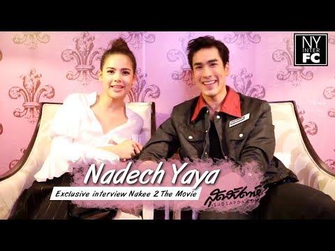 [ENG SUB] Nadech Yaya Sudsapda Exclusive Interview 'Nakee 2 The Movie'