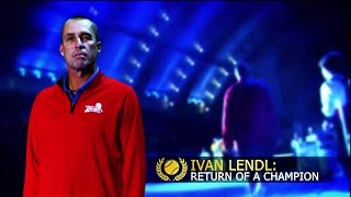 Ivan Lendl - Return of a Champion 1/5
