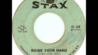Eddie Floyd - Raise Your Hand 1967